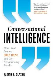 Conversational Intelligence by Judith E. Glaser