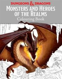 Monsters and Heroes of the Realms by Matt Forbeck