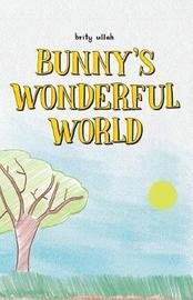 Bunny's Wonderful World by Brity Ullah image