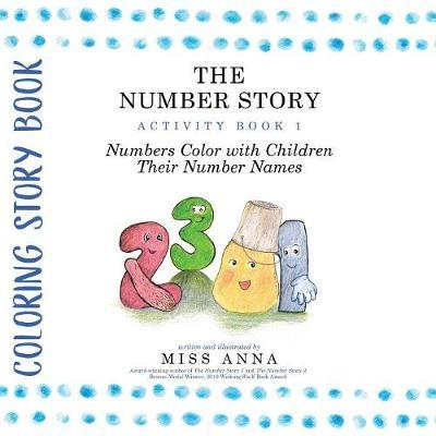 The Number Story Activity Book 1 / The Number Story Activity Book 2 by Anna Miss