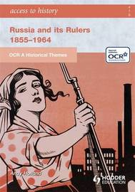 OCR a Historical Themes: Russia and its Rulers 1855-1964 by Andrew Holland image