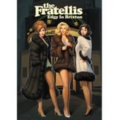 The Fratellis - Edgy In Brixton on DVD