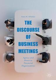 The Discourse of Business Meetings by Fatma M. AlHaidari