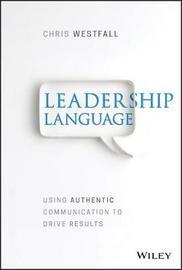 Leadership Language by Chris Westfall