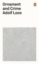 Ornament and Crime by Adolf Loos
