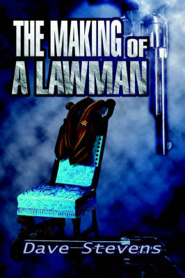 The Making of a Lawman by Dave Stevens image