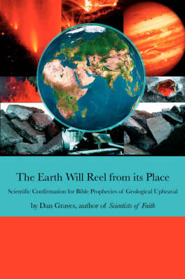 The Earth Will Reel from Its Place by Dan Graves