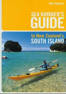 Sea Kayaker's Guide to New Zealand's Upper North Island by Vincent Maire