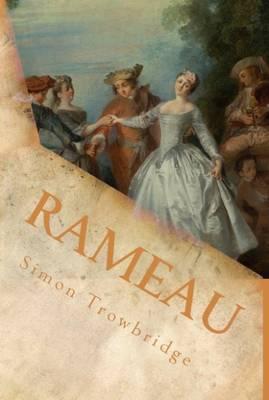 Rameau by Simon Trowbridge