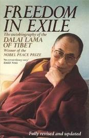 Freedom In Exile by His Holiness Tenzin Gyatso The Dalai Lama