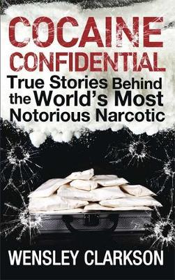 Cocaine Confidential by Wensley Clarkson image