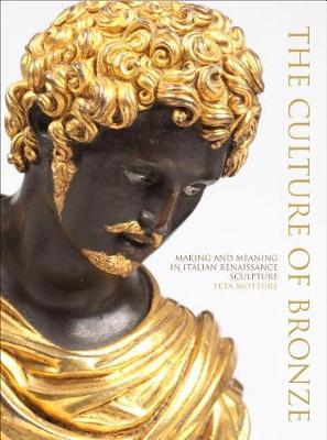 Culture of Bronze by Peta Motture