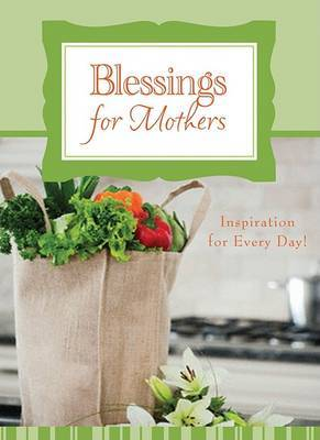 Blessings for Mothers by Janice Powell