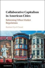 Collaborative Capitalism in American Cities by Rashmi Dyal-Chand