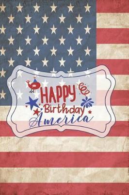 Happy Birthday America by Advanta Publishing