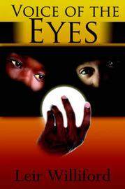 Voice of the Eyes by Leir Williford image