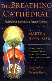 The Breathing Cathedral by Martha Heyneman image