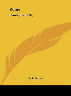 Rome: L'Antiquite (1907) by Emile Bertaux image