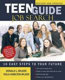 Teen Guide Job Search by Donald L Wilkes