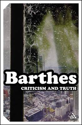 Criticism and Truth by Roland Barthes