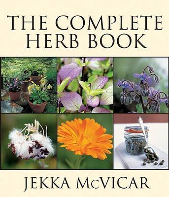 The Complete Herb Book by Jekka McVicar image
