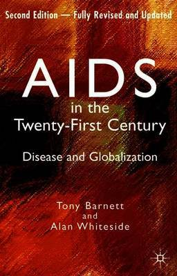 AIDS in the Twenty-First Century by Alan Whiteside image