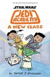 A New Class by Jarret J. Krosoczka