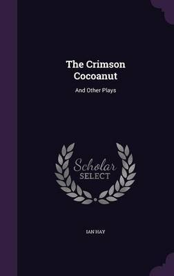 The Crimson Cocoanut by Ian Hay image