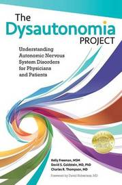 The Dysautonomia Project by Msm Kelly Freeman