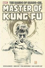 Shang-chi: Master Of Kung-fu Omnibus Vol. 4 by Doug Moench