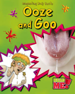 Ooze and Goo by Angela Royston image