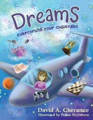 Dreams by David a Cheramie