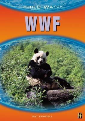 WWF by Patricia Kendell
