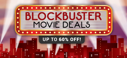 Blockbuster Movie Deals! Save up to 60% off!