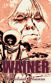Wainer by Michael Shaara, Science Fiction, Adventure, Fantasy by Michael Shaara