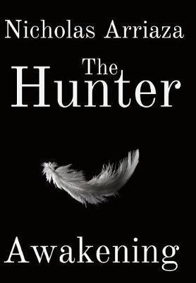 The Hunter by Nicholas Arriaza