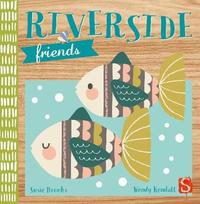 Riverside Friends by Susie Brooks