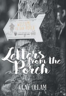 Letters from the Porch by Clay Ollam image