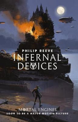 Mortal Engines #3: Infernal Devices by Philip Reeve image