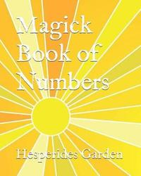 Magick Book of Numbers by Hesperides Garden