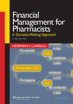 Financial Management for Pharmacists: A Decision-making Approach by Norman V. Carroll image