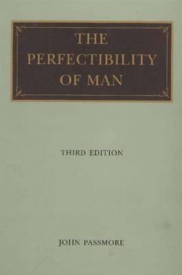 Perfectibility of Man, 3rd Edition by John Passmore image