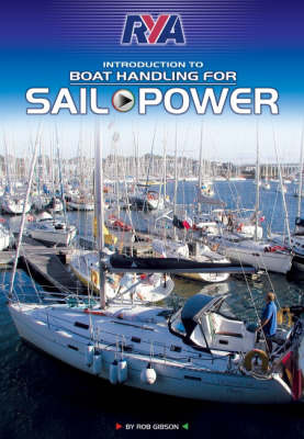 RYA Boat Handling for Sail and Power by Robert Gibson image