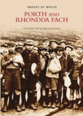 Porth and Rhondda Fach by Aldo Bacchetta