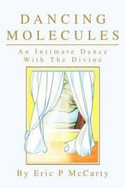Dancing Molecules by Eric Paul McCarty image