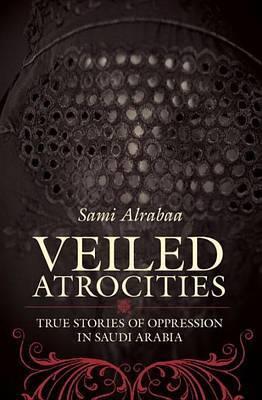 Veiled Atrocities by Sami Alrabaa image
