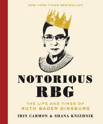 Notorious RBG by Irin Carmon image