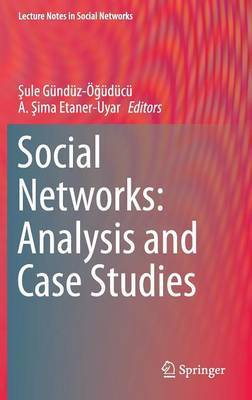 Social Networks: Analysis and Case Studies