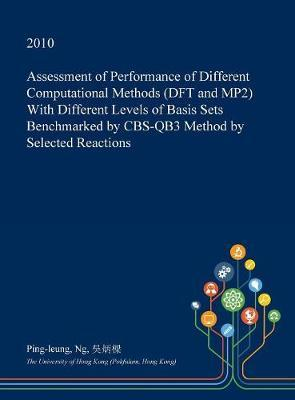Assessment of Performance of Different Computational Methods (DFT and Mp2) with Different Levels of Basis Sets Benchmarked by CBS-Qb3 Method by Selected Reactions by Ping-Leung Ng image