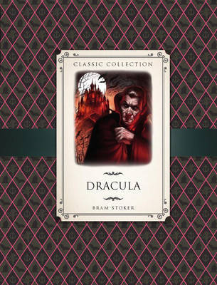 Classic Collection: Dracula by Anne Rooney